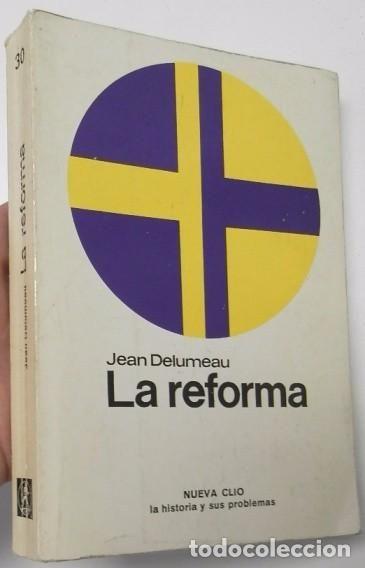 LA REFORMA - JEAN DELUMEAU - Foto 1