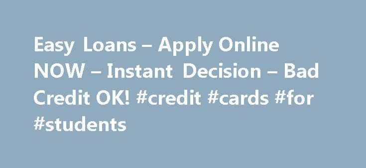 Easy Loans – Apply Online NOW – Instant Decision – Bad Credit OK! #credit #cards #for #students http://credits.remmont.com/easy-loans-apply-online-now-instant-decision-bad-credit-ok-credit-cards-for-students/  #easy credit # Easy Loans Option If you are going through a cash emergency then a payday loan could be the best solution for you. It doesn't matter if it is just sudden or a short-term financial need, you can…  Read moreThe post Easy Loans – Apply Online NOW – Instant Decision – Bad…