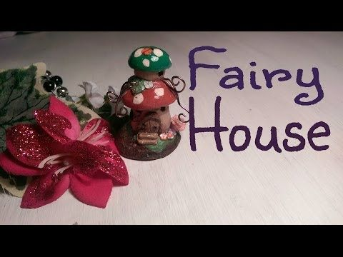 Fairy/Pixie Mushroom house | Polymer Clay Tutorial - YouTube