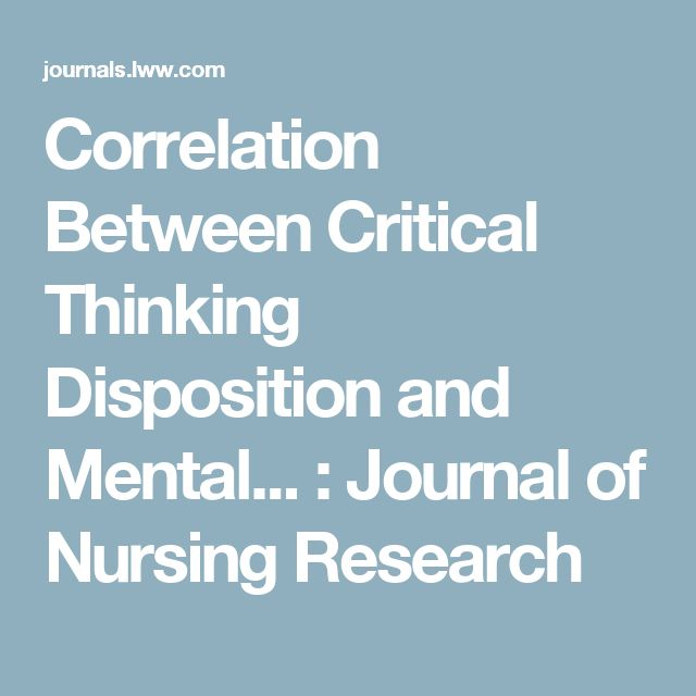 Correlation Between Critical Thinking Disposition and Mental... : Journal of Nursing Research