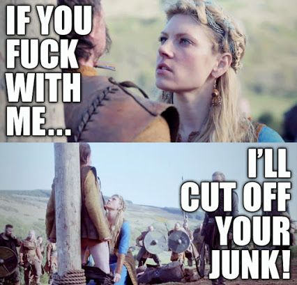 Yep she would too and prob does! #vikings #lagertha Vikings on HISTORY - Community - Google+