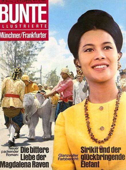 "Queen of Thailand : Her Majesty Queen Sirikit (RAMA IX) สมเด็จพระนางเจ้าสิริกิติ์ พระบรมราชินีนาถ ภาพจากปกนิตยสาร เยอรมัน BUNTE  ILLUSTRIERTE Münchner 1968 ; ๒๕๑๑ : Sirikit und der  glückbringende Elefant ""พิธีสมโภชขึ้นระวาง พระเศวตสุรคชาธารฯ ช้างพลาย ตระกูลดามพหัตถี ช้างต้นลำดับที่๓ ที่จังหวัดยะลา เมื่อวันที่ ๑๑ มีนาคม ๒๕๑๑"""
