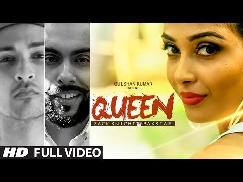 Queen FULL VIDEO Song | Zack Knight | Raxstar | T-Series - YouTube