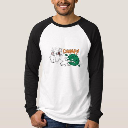 funny savage bowling ball bowling humor T-Shirt - tap, personalize, buy right now!