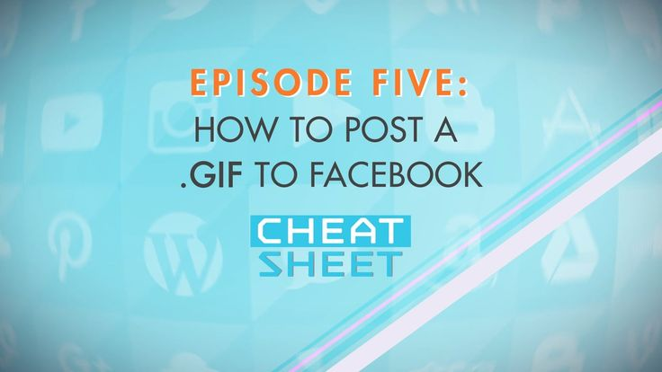 Cheat Sheet Episode 5: Today we take over Facebook, and then... the world? Time to change up those boring Image posts and start amazing your friends with .Gifs! Facebook makes it incredibly easy to do, and I'll show you how.