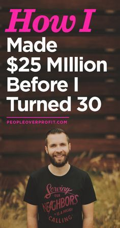How I made money, how I made 25 million before i turned 30 with my business.