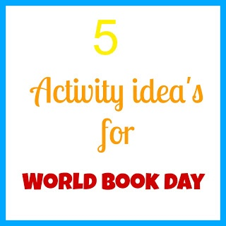 Ideas to get you started on world book day 7th March