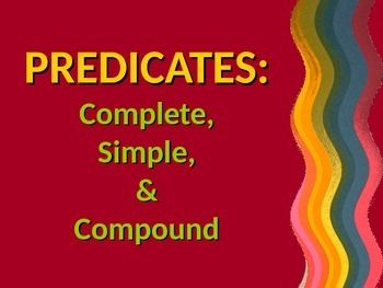 This is a 15-slide PowerPoint presentation on predicates. The presentation includes: 1) overview & examples of predicates; 2) overview of, examples of, and practice with complete predicates; 3) overview of, examples of, and practice with simple predicates; 4) overview of, examples of, and practice with compound predicates; and  5) independent practice (with answers) to apply all concepts covered in presentation.