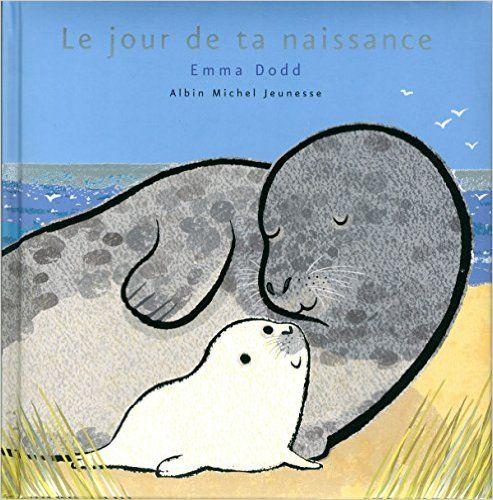 Amazon.fr - Le jour de ta naissance - Emma Dodd - Livres