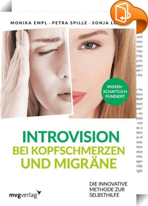 Introvision bei Kopfschmerzen und Migräne    :  In Deutschland leiden geschätzt fast 6 Millionen Menschen unter chronischen Kopfschmerzen, an Migräne fast 30 Millionen Menschen. Vor allem chronische Kopfschmerzen und häufige Migräneattacken stellen für die Betroffenen eine enorme Belastung dar. Viele Patienten haben einen langen Leidensweg hinter sich und zahlreiche Medikamente ausprobiert.   Ein ganz neuer Ansatz bei der Behandlung von Spannungskopfschmerz und Migräne ist die Introvis...