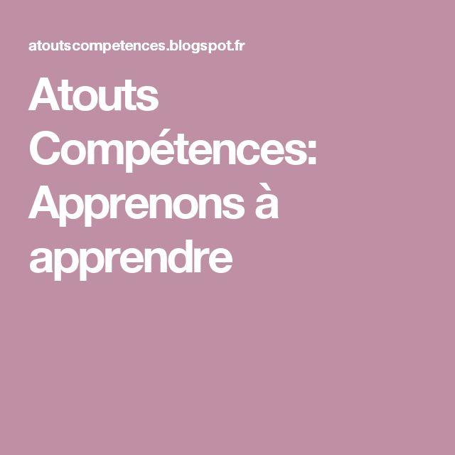 Atouts Compétences: Apprenons à apprendre
