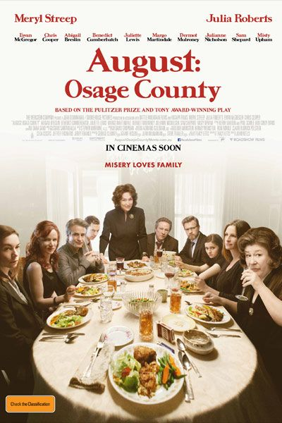 """""""August: Osage County"""" (2013)  The whole thing is making me nervous. I heard they changed the ending. That would be a travesty! Meryl Steeep and Julia Roberts"""
