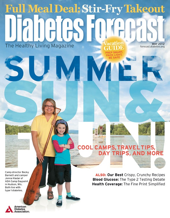 May 2012 issue of Diabetes Forecast, The Healthy Living Magazine!
