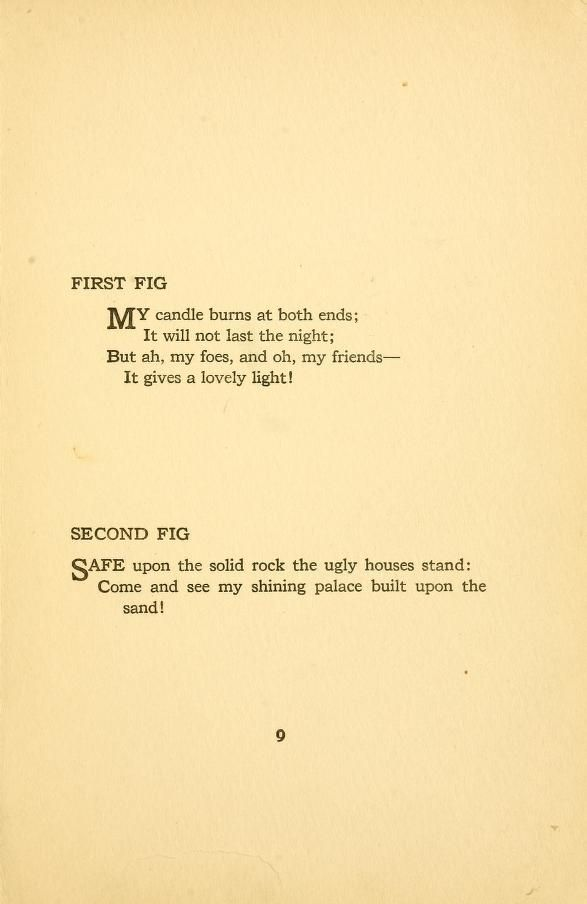 a comparison of two different poems in lament by edna st vincent millay and since felling is first b Since two consonants occurring together made a syllable long, and a short vowel made a syllable short when followed by one consonant, the word honest was scanned as short-long: the rhythmic stress occurring on the second syllable, not on the first, as with us.