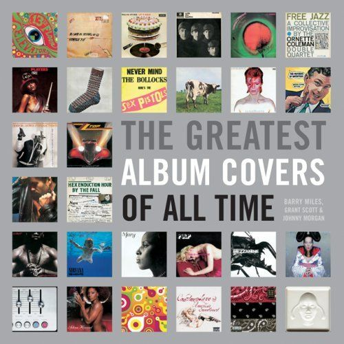 """THE GREATEST Album Covers of All Time by Grant Scott. Reviewed: """"I ordered it for my friend's birthday and she loved it! Good size and quality. I flipped through it before giving it to her and it looked very interesting. All very good albums I'm sure! You won't regret getting it."""""""