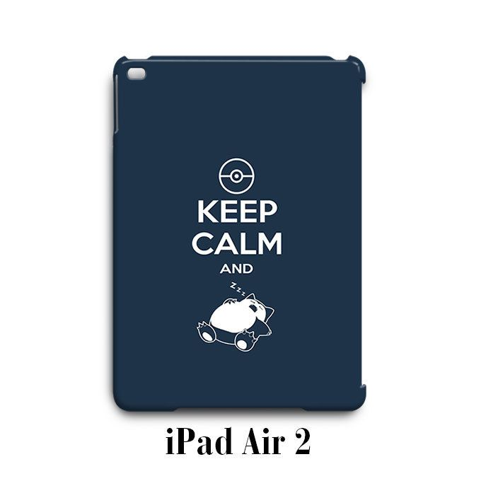 Keep Calm and Snorelax Pokemon iPad Air 2 Case Cover Wrap Around