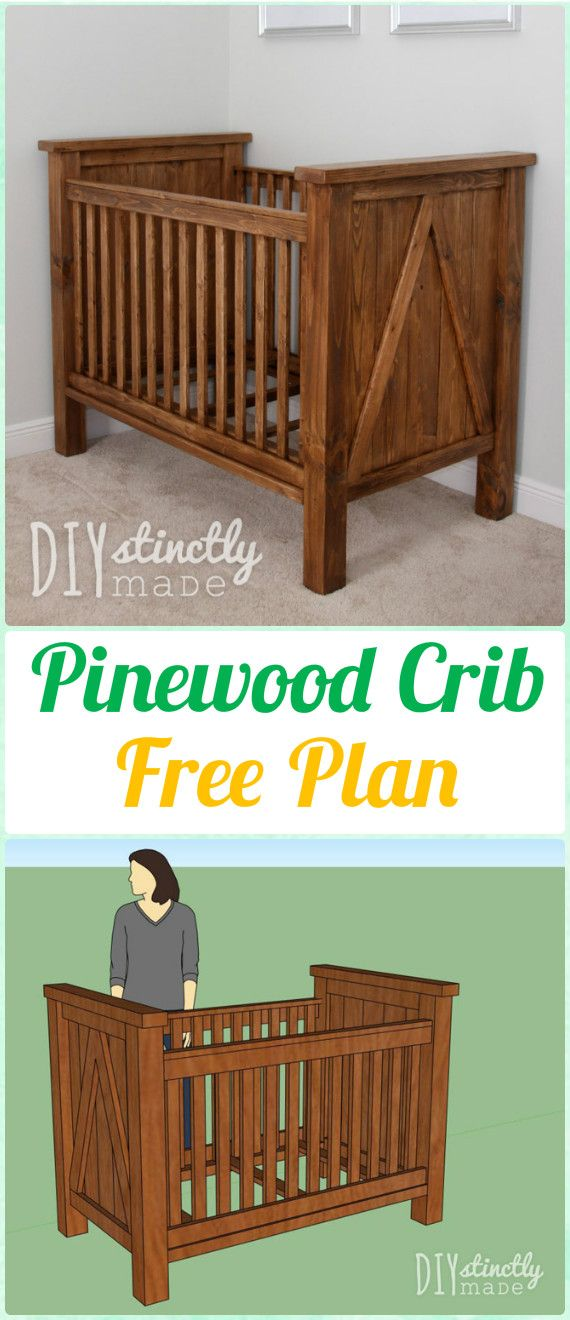 DIY Pinewood Crib Instruction - DIY Baby Crib Projects [Free Plans]