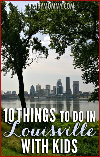Planning on visiting Louisville, Kentucky with kids? Who better to learn about navigating Louisville than from a mom who lives there? Get great tips and ideas for things to do with the kids in Scary Mommy's travel guide!  summer | spring break | family vacation | parenting advice