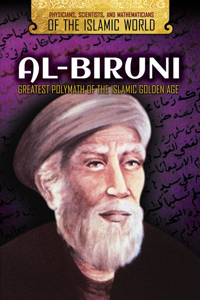 Al-Biruni: Greatest Polymath of the Islamic Golden Age (17)