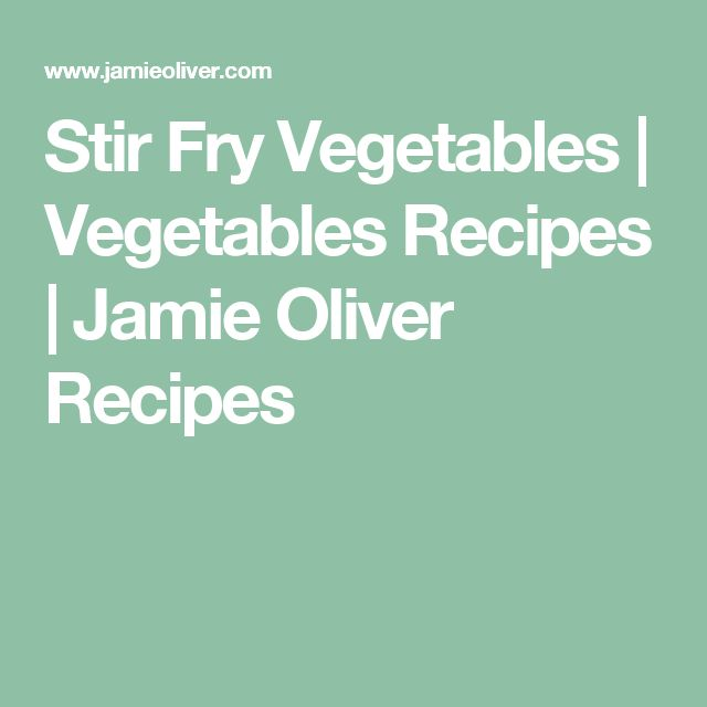 Stir Fry Vegetables | Vegetables Recipes | Jamie Oliver Recipes