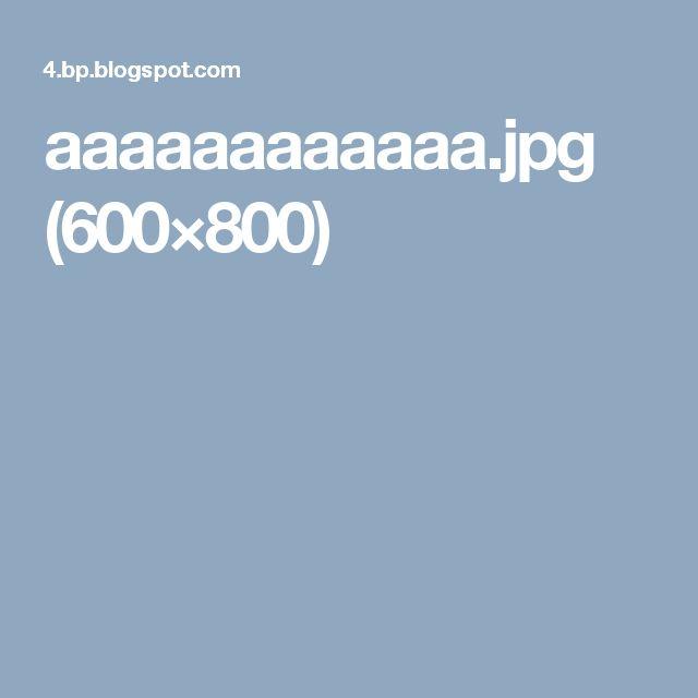 aaaaaaaaaaaa.jpg (600×800)