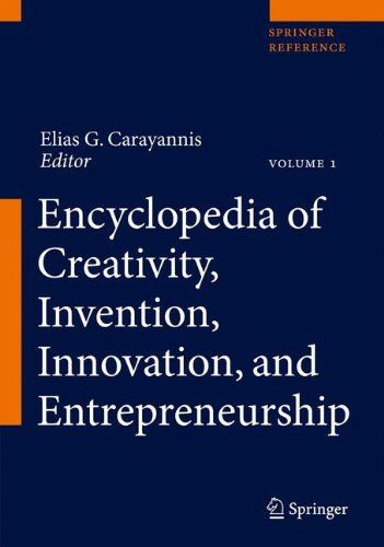 I'm selling Encyclopedia of Creativity, Invention, Innovation and Entrepreneurship by Elias G. Carayannis - $500.00 #onselz
