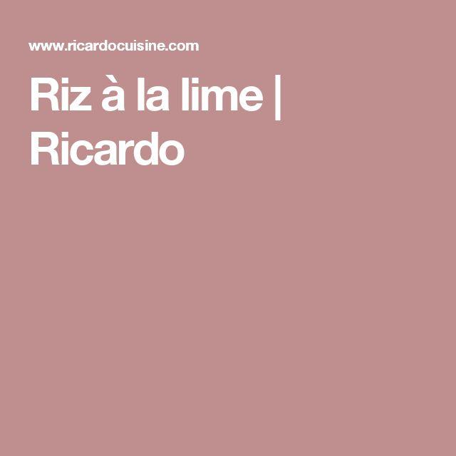 Riz à la lime | Ricardo