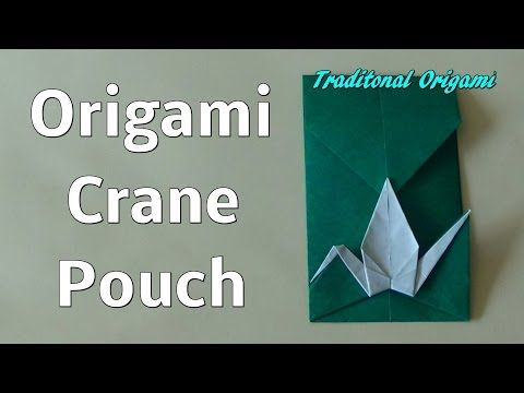 Origami Crane Pouch (Traditional Origami) - Tutorial - YouTube