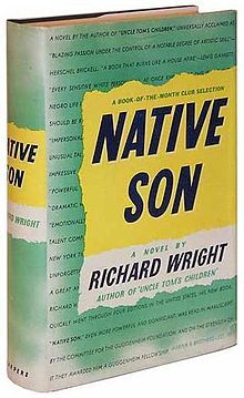 NativeSon Richard Wright | Native Son (1940) is a novel by American author Richard Wright. The novel tells the story of 20-year-old Bigger Thomas, a black American youth living in utter poverty in a poor area on Chicago's South Side in the 1930s.