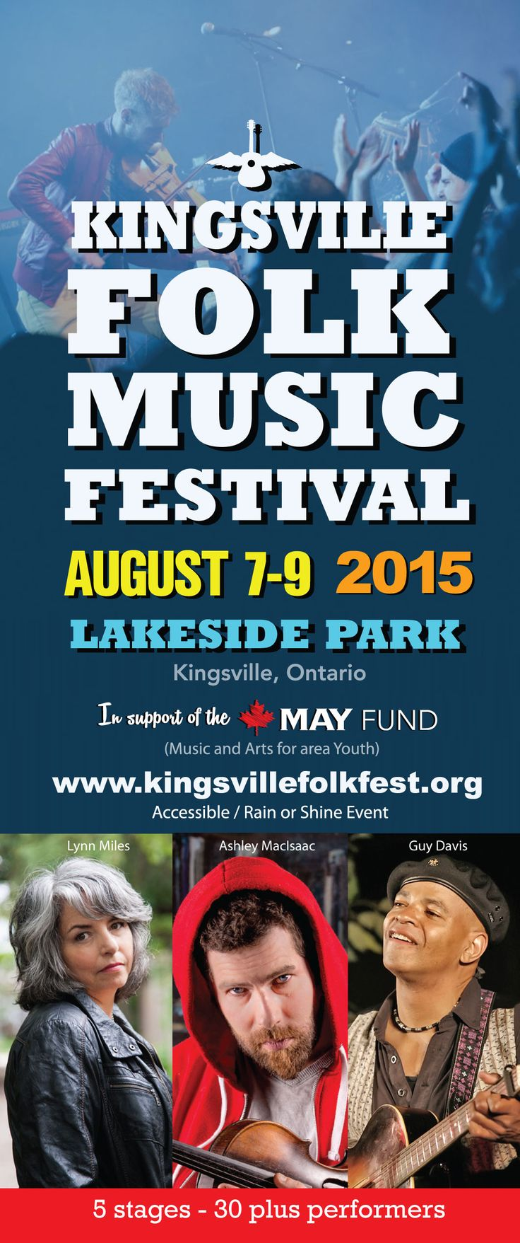 Kingsville Folk Music Festival ~ Aug 7-9 2015 at Lakeside Park in Kingsville Ontario. 5 stages, more than 100 performances and 30 plus performers! www.kingsvillefolkfest.org