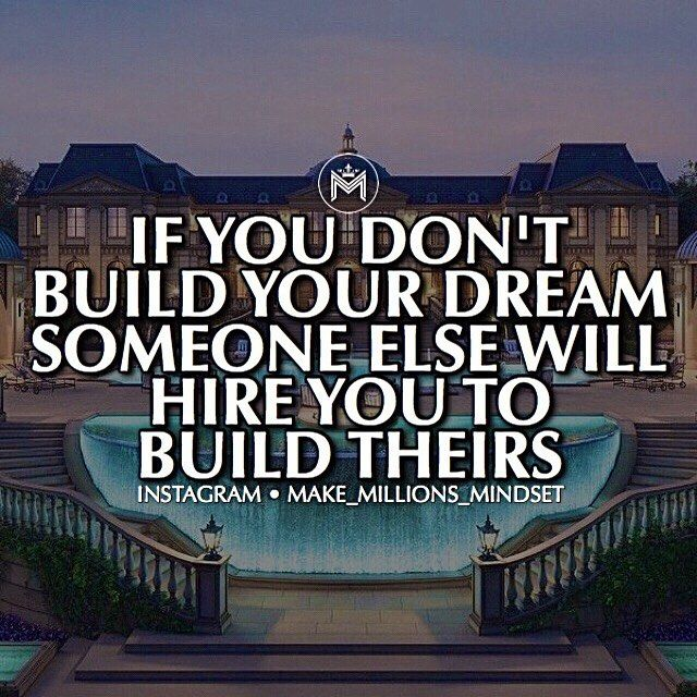 "DO NOT forget you have your own dreams and they need to be taken care of. Don't let ten years of 60 hour weeks pass until you realise you made everybody else rich and happy but yourself! Comment ""YES"" if you will build your dreams and take action now! ————————————————— Follow 👉 @make_millions_mindset  Follow 👉 @make_millions_mindset  Follow 👉 @make_millions_mindset ————————————————— Want to learn how I make great money and get to travel? • Do you want financial freedom? • Do you want…"
