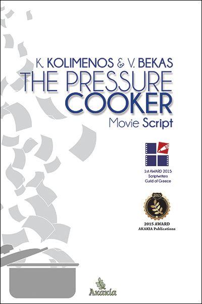 THE PRESSURE COOKER | AKAKIA Publications