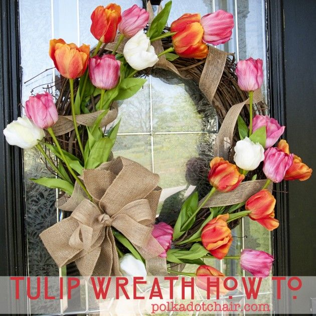 How to make a Tulip Wreath on polkadotchair.com (so cute! Looks easier than the other ones!!--misty)
