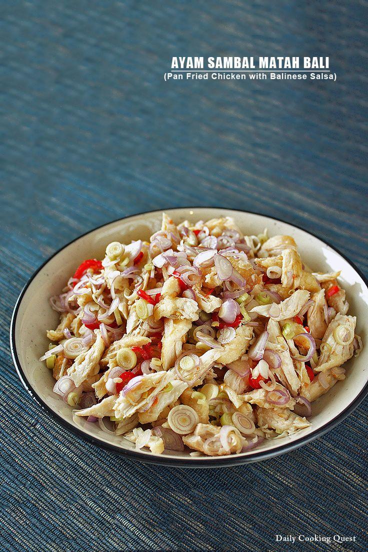 Ayam Sambal Matah Bali – Pan Fried Chicken with Balinese Salsa