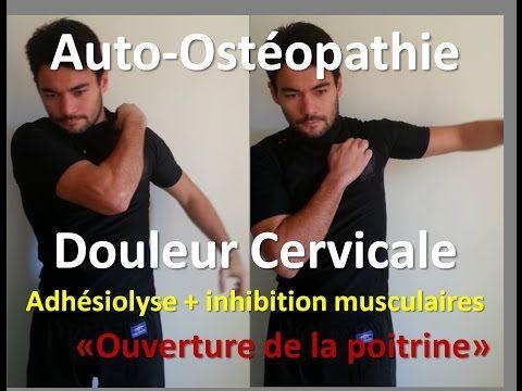 Auto-ostéopathie: cervicalgie, douleur cervicale = libérer la nuque - YouTube
