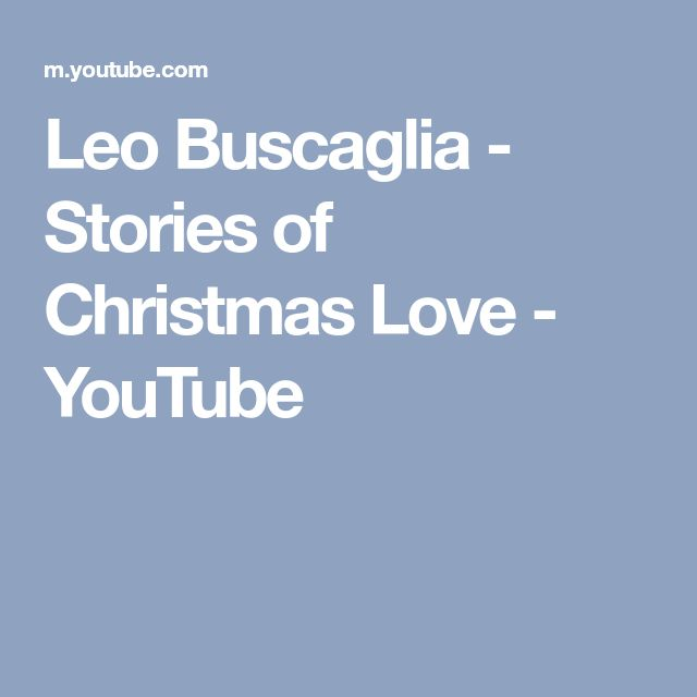 Leo Buscaglia - Stories of Christmas Love - YouTube