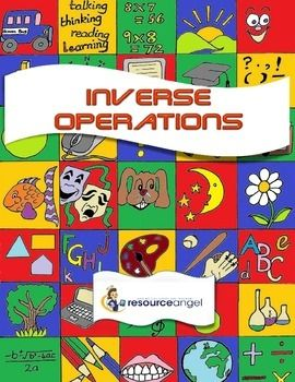Inverse Operations  Encourage students to check their work by using inverse operations. Resource Angel has produced this 41 page pack of printables to help guide teachers with lesson ideas. The printables are designed to be used with students' Math Journals.