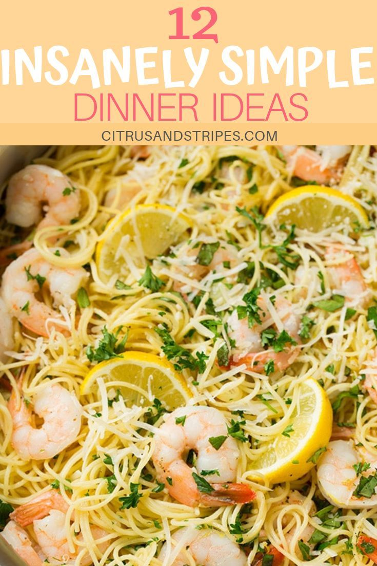 12 Simple Summer Suppers No Oven Required Easy Dinner Recipes