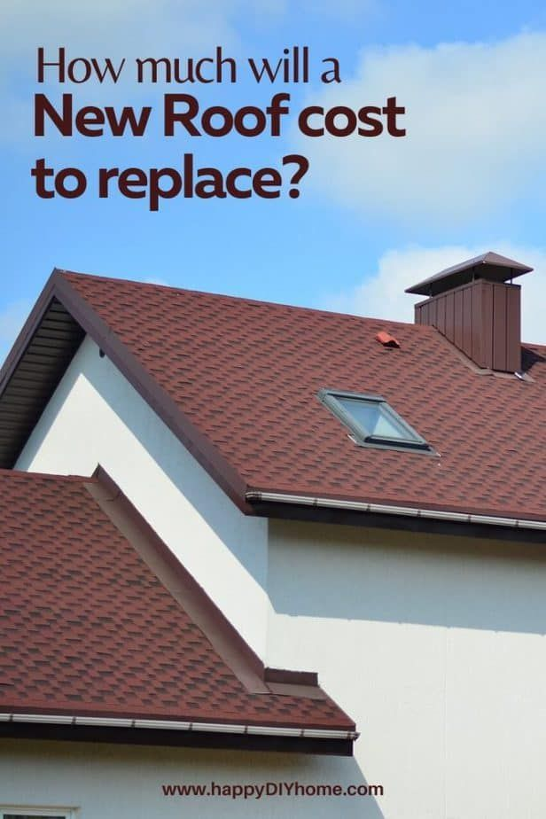 How Much Will A New Roof Cost To Replace Happy Diy Home In 2020 Roof Cost Architectural Shingles Roof Roof Installation