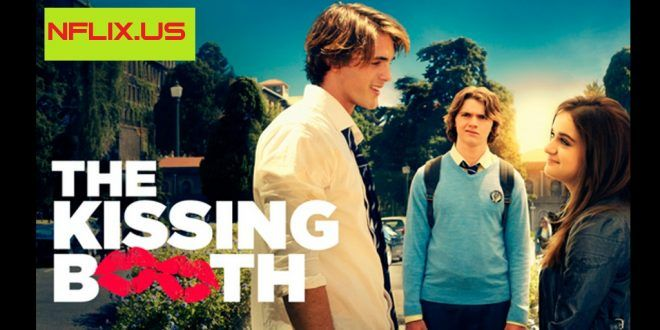 The Kissing Booth 2018 Watch Online Free Download Kissing Booth Full Movies Online Free Joker Full Movie