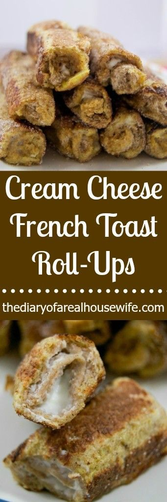 Cream Cheese French Toast Roll-Ups. Another great finger food! I want to serve this as dessert for the next party.