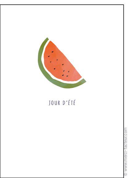 #carte #aout #vacances #piscine #plage #voyage #tourisme #relax #repos #soleil  #été #fruit  Carte Une past�que pour un jour d'�t� pour envoyer par La Poste, sur Merci-Facteur !