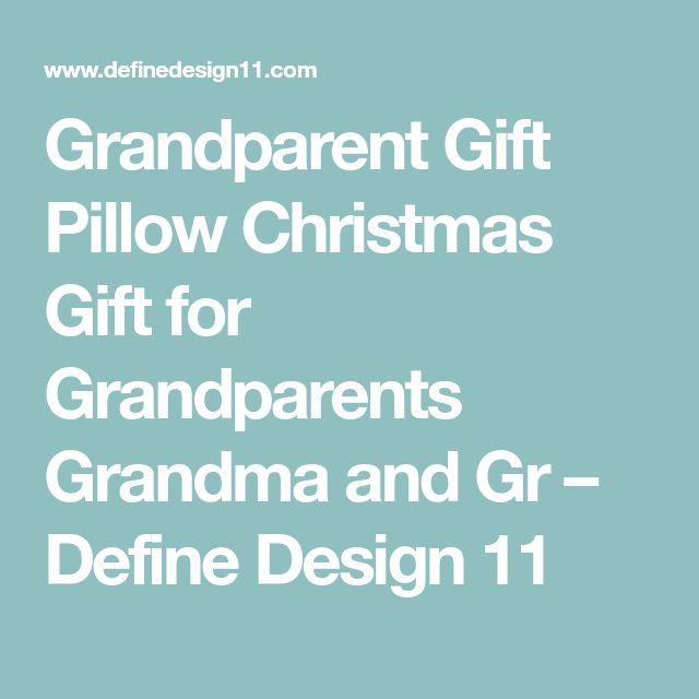 Grandparent Gift Pillow Christmas Gift for Grandparents Grandma and Gr – Define Design 11
