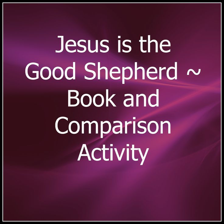 Jesus is the Good Shepherd ~ Book and Comparison Activity