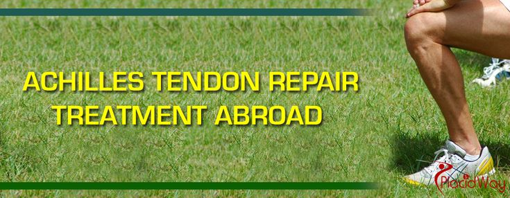 #AchillesTendonRepair   Treatment Abroad @placidway