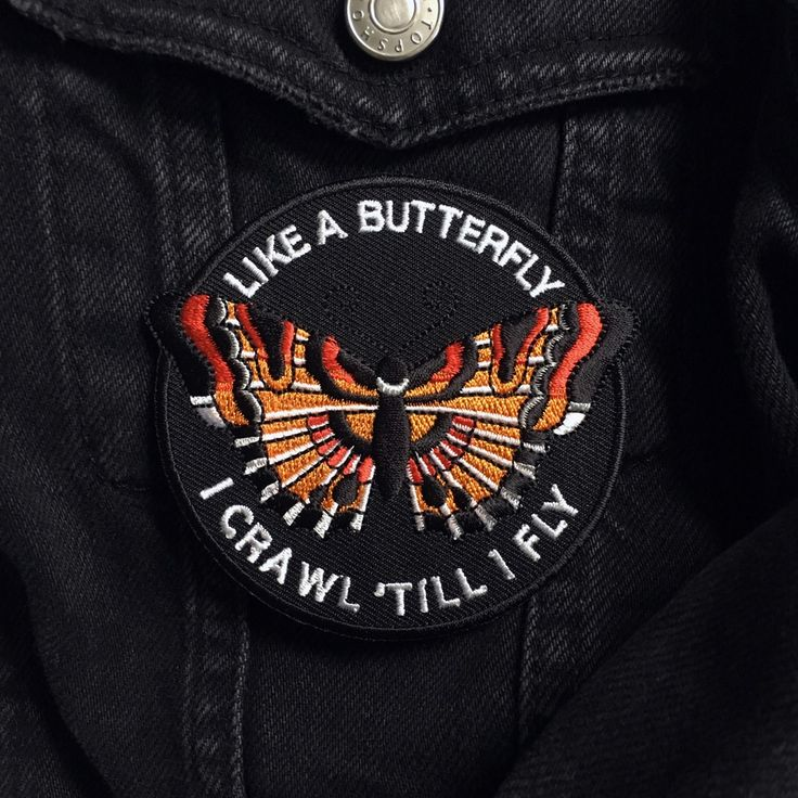 "Like a butterfly I crawl before I fly. <3 80mm (3"") iron on embroidered patch. -- £1.00 of the profits go to our local Animal Sanctuary...."
