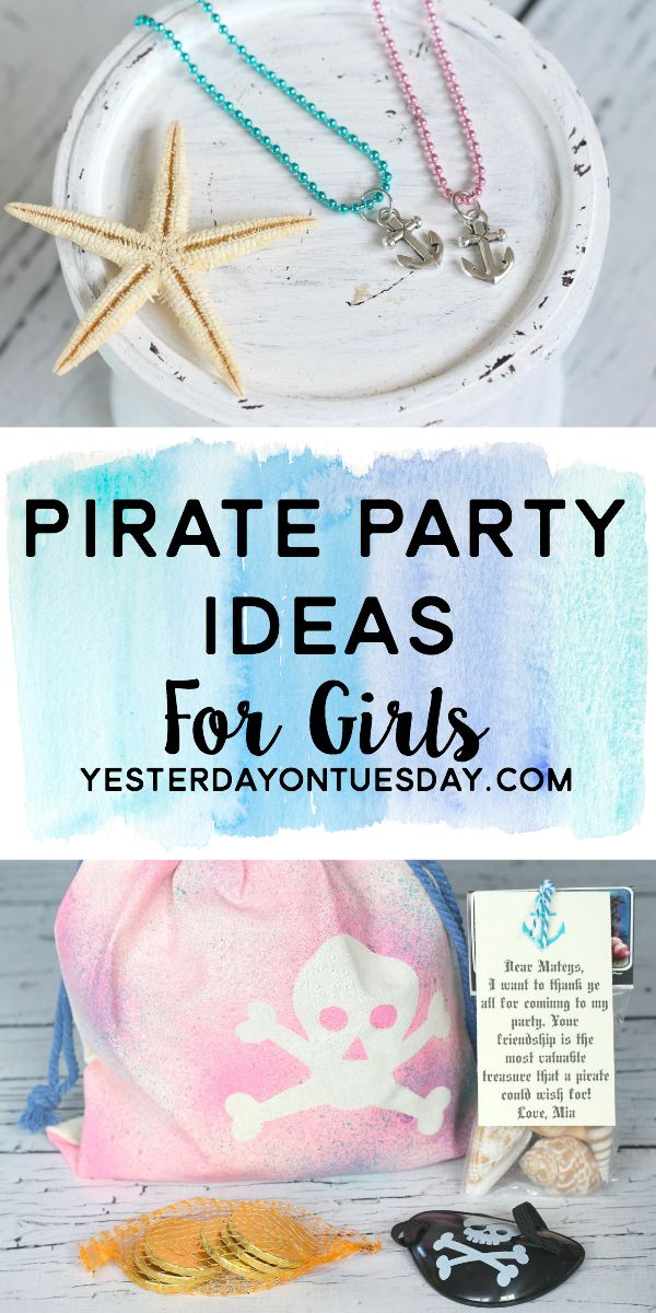 Ahoy! Here are some fun and feminine Pirate Party Ideas for Girls, great for birthday parties