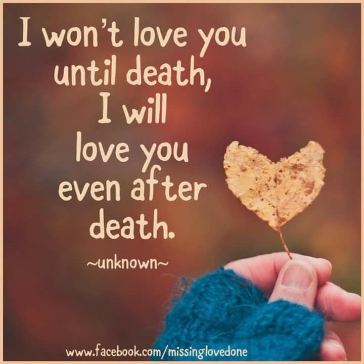 I love you even after death. •Linda Forever 28
