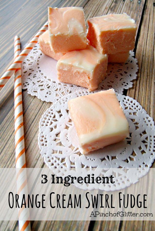 3 Ingredient Orange Cream Swirl Fudge: A Pinch of Glitter