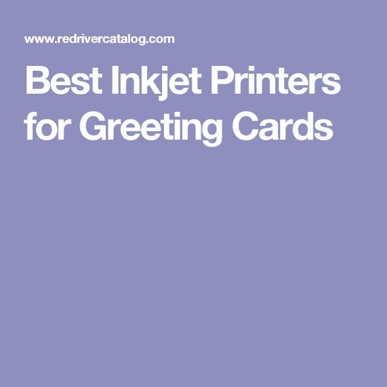 Best Inkjet Printers for Greeting Cards